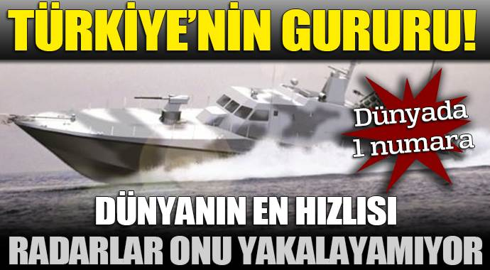 Türkiye'nin gururu, tamamı yerli  hücumbot!