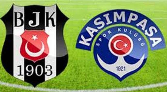 Beşiktaş Kasımpaşa maçı ne zaman saat kaçta nerede?