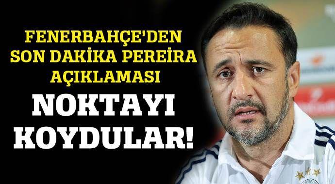 Fenerbahçe son dakika Vitor Pereira açıklaması!