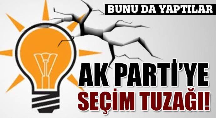 AK Parti'ye seçim tuzağı