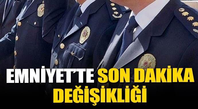 İstanbul Emniyeti'nde görev degişiklikleri