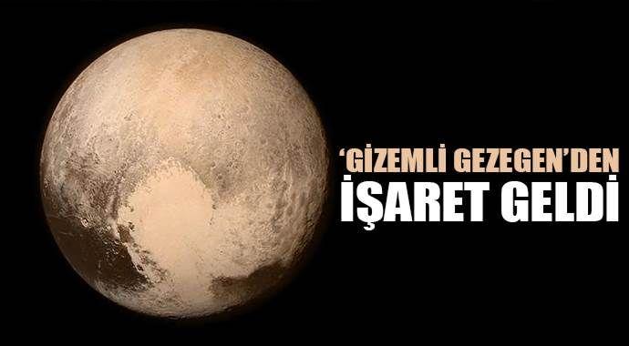 'Gizemli gezegen'den işaret geldi