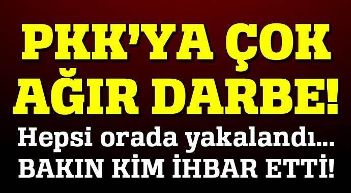 PKK'ya ağır darbe! Vatandaş ihbar etti...