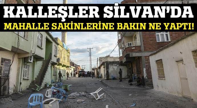 Silvan'da teröristler mahalle sakinlerini kalkan yapıyor!