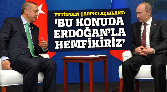 Putin: 'Türk Akımı konusunda Erdoğan'la hemfikiriz'