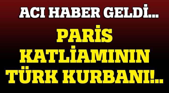 Paris katliamda Türk kızı Elif hayatını kaybetti