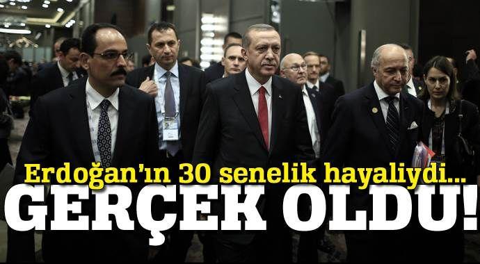 Cumhurbaşkanı Erdoğan'ın 30 yıllık hayali gerçek oldu