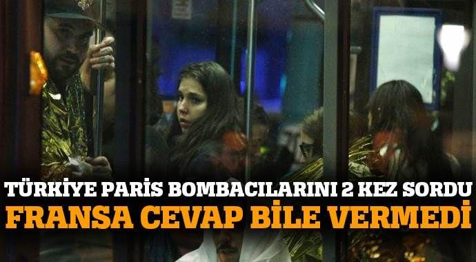 Türkiye daha önce Paris bombacısını Fransa'ya sormuştu