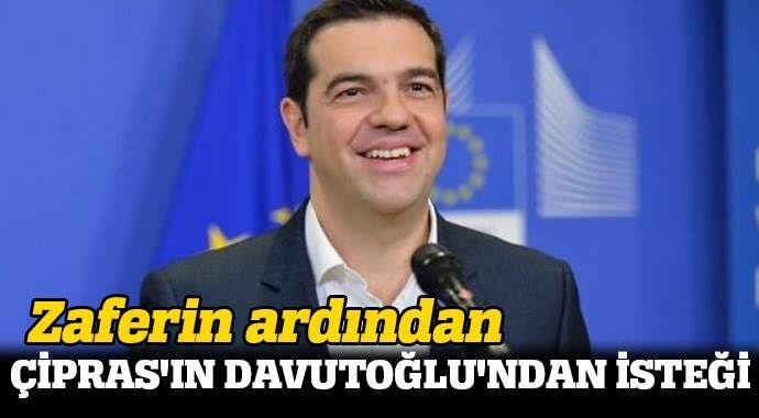 Zaferin ardından Çipras'ın Davutoğlu'ndan isteği