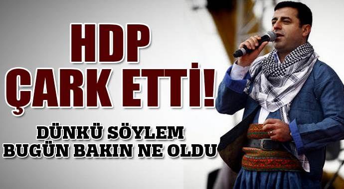 HDP çark etti!