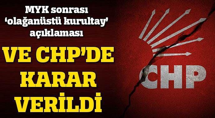 """CHP MYK sonrası """"olağanüstü kurultay"""" açıklaması"""