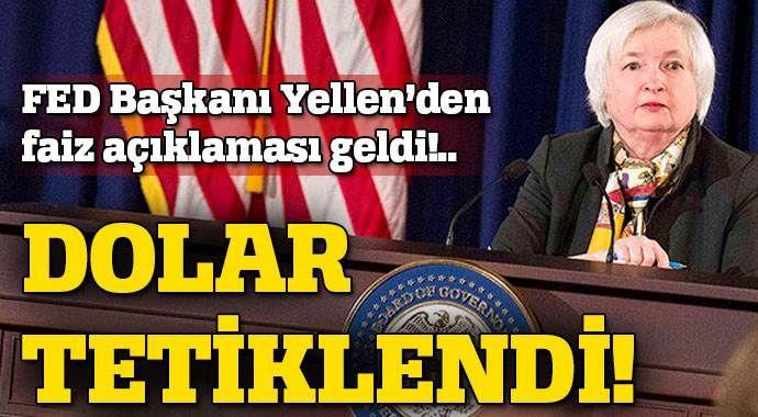 Fed Başkanı Yellen'den faiz açıklaması