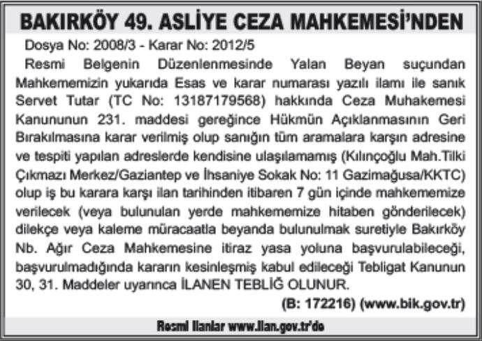 BAKIRKÖY 49. ASLİYE CEZA MAHKEMESİ'NDEN