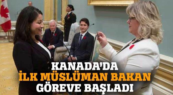 Kanada'da ilk Müslüman bakan görevde