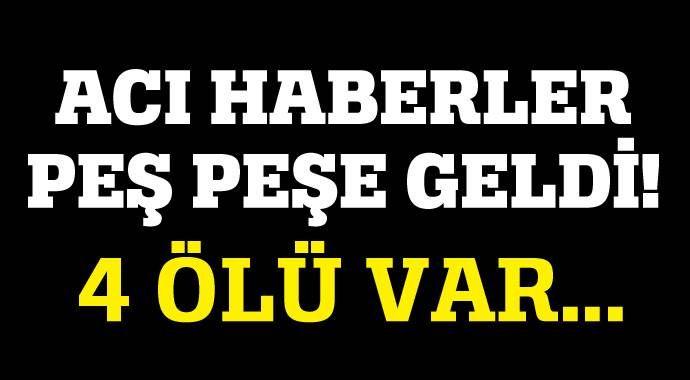 Önce Çorum, ardından Amasya! 4 ölü var...