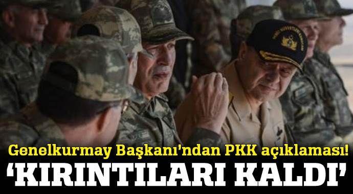 Genelkurmay Başkanı Akar'dan son dakika PKK açıklaması!