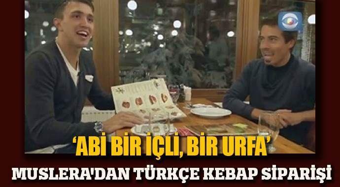 Muslera'dan Türkçe kebap siparişi