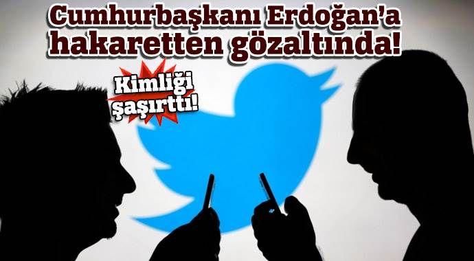 Erdoğan'a hakaret eden şahıs emniyet müdürü çıktı