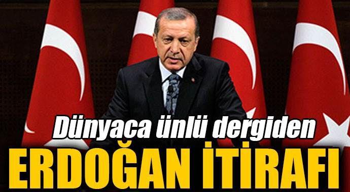 Dünyaca ünlü dergiden 'Erdoğan' itirafı
