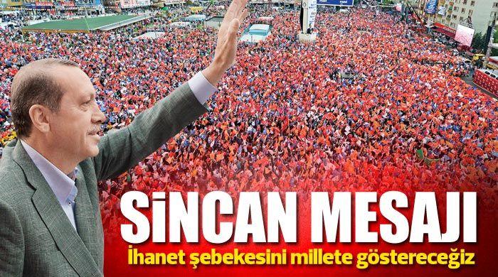 Başbakan Erdoğan, 'İhanet şebekesini millete belgeleriyle tanıtacağız'