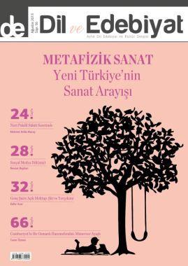 Dil ve Edebiyat Dergisi Muhafazakar Sanatı gündeme taşıdı