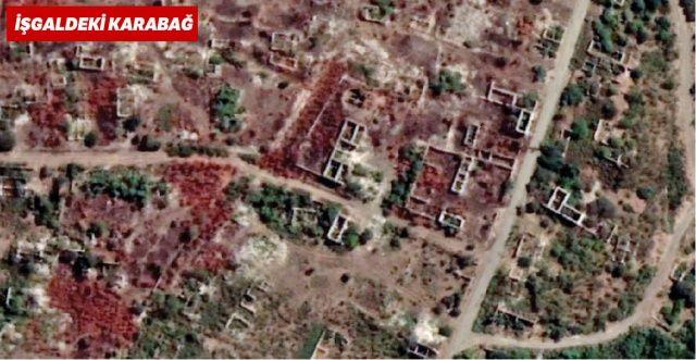 İşgalci Ermenistan'ın Karabağ'daki vahşeti uydu fotoğraflarında
