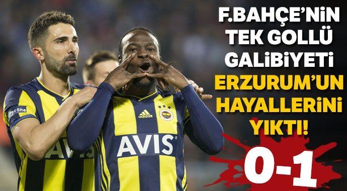 Fenerbahçe, Erzurum deplasmanından 3 puanla döndü (Erzurumspor 0-1 Fenerbahçe)