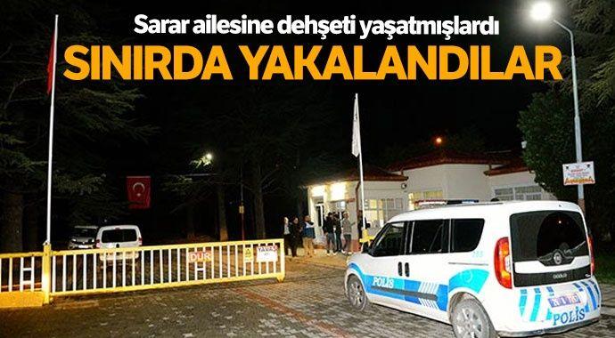 Sarar Holding soyguncuları Bulgaristan sınırında yakalandı
