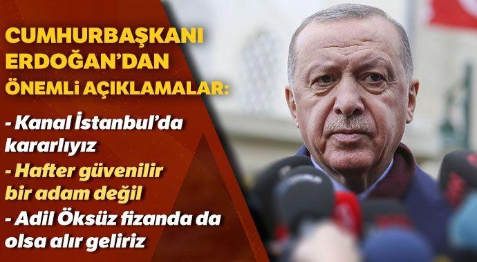 Cumhurbaşkanı Erdoğan: Kanal İstanbul'da kararlıyız