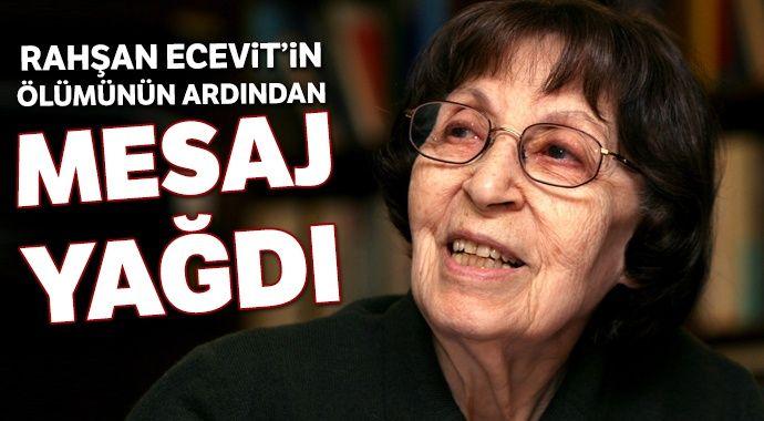 Rahşan Ecevit'in ölümünün ardından başsağlığı mesajları