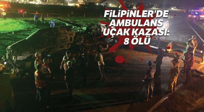 Filipinler'de ambulans uçak kazası: 8 ölü