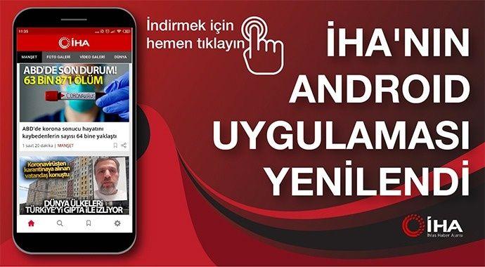 İHA'nın Android uygulaması yenilendi