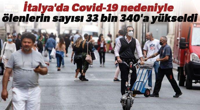 İtalya'da Covid-19 nedeniyle ölenlerin sayısı 33 bin 340'a yükseldi