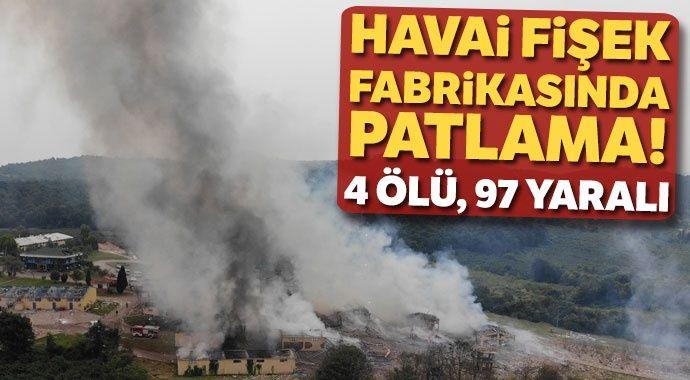 Sakarya'da havai fişek fabrikasında patlama: 4 can kaybı, 97 yaralı