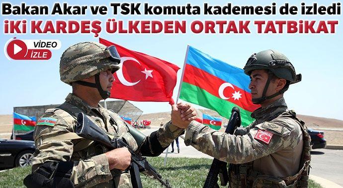 Bakan Akar, Türkiye-Azerbaycan ortak tatbikatını izledi