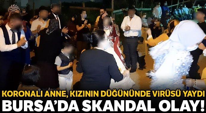 Bursa'da skandal! Koronalı anne, kızının düğününde herkese virüs yaydı