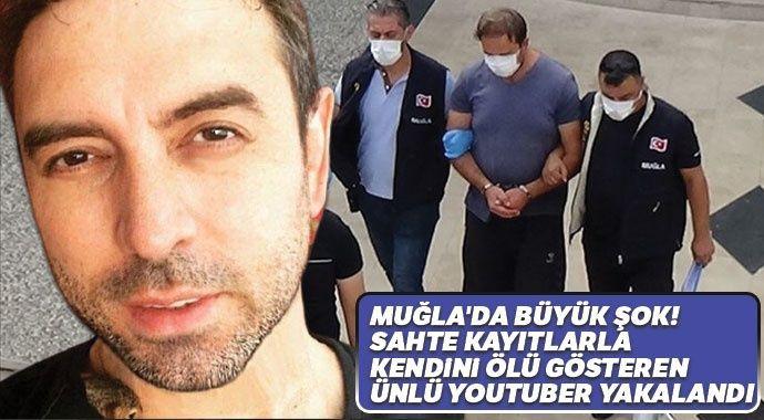 Muğla'da büyük şok! Sahte kayıtlarla kendini ölü gösteren ünlü youtuber yakalandı