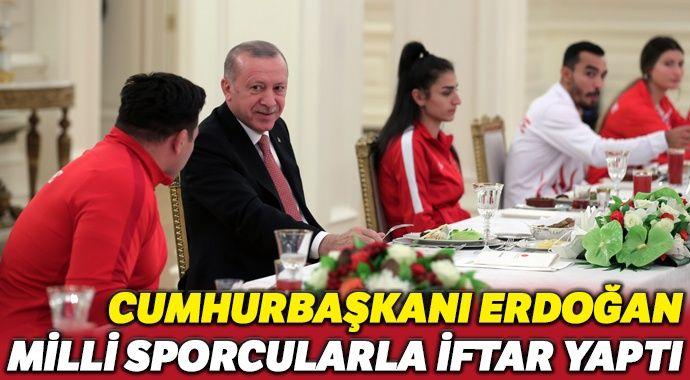 Erdoğan, madalya kazanan milli sporcularla iftar yaptı