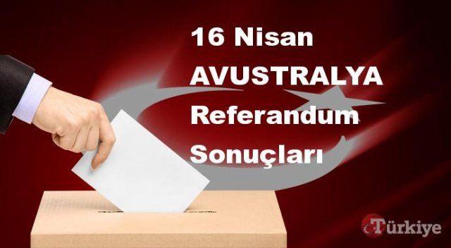 AVUSTRALYA 16 Nisan Referandum sonuçları | AVUSTRALYA referandumda Evet mi Hayır mı dedi?