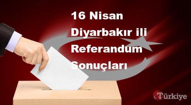 Diyarbakır 16 Nisan Referandum sonuçları | Diyarbakır referandumda Evet mi Hayır mı dedi?