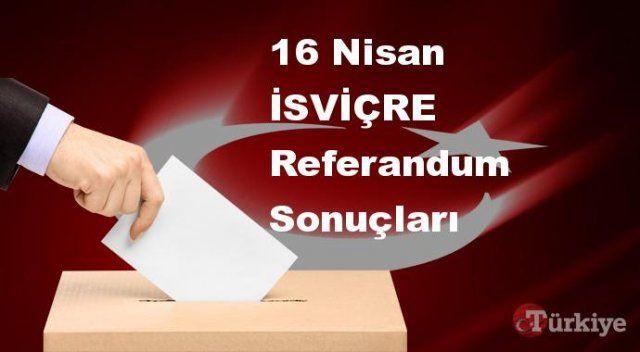 İSVİÇRE 16 Nisan Referandum sonuçları | İSVİÇRE referandumda Evet mi Hayır mı dedi?
