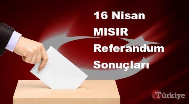 MISIR 16 Nisan Referandum sonuçları | MISIR referandumda Evet mi Hayır mı dedi?