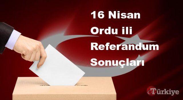 Ordu 16 Nisan Referandum sonuçları | Ordu referandumda Evet mi Hayır mı dedi?