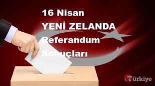YENİ ZELANDA 16 Nisan Referandum sonuçları | YENİ ZELANDA referandumda Evet mi Hayır mı dedi?