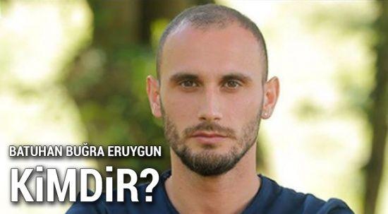 Batuhan Buğra Eruygun kimdir? Survivor Batuhan Nereli, Ne İş Yapıyor?