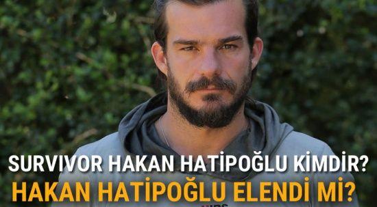 Survivor Hakan Hatipoğlu KİMDİR, Kaç Yaşında? | Survivor Hakan Elendi mi?