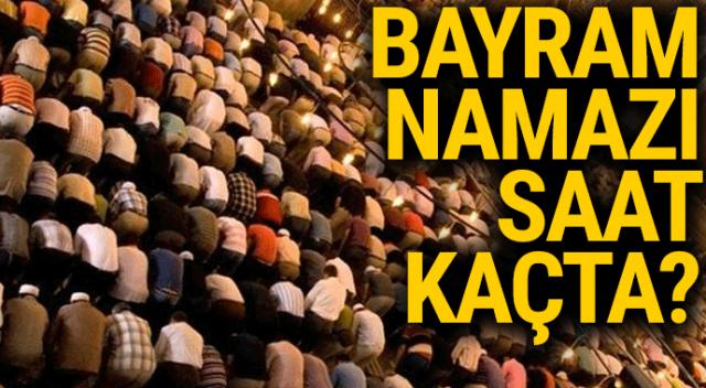 2018 İstanbul, Ankara Bayram Namazı Vakti Saat kaçta okunuyor   Ramazan Bayram namazı nasıl kılınır, kaç rekat?