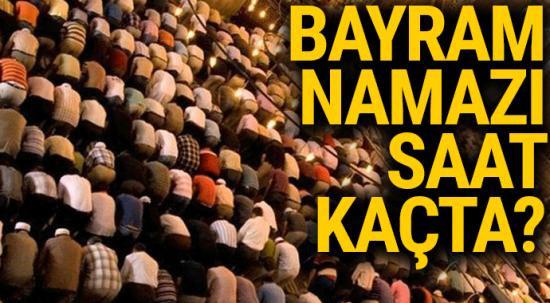 2018 İstanbul, Ankara Bayram Namazı Vakti Saat kaçta okunuyor | Ramazan Bayram namazı nasıl kılınır, kaç rekat?
