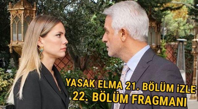 Yasak Elma 21. bölüm izle, son bölüm izle | Yasak Elma son yeni bölüm full tek parça izle, 22. bölüm fragmanı (YouTube, FOX TV izle)