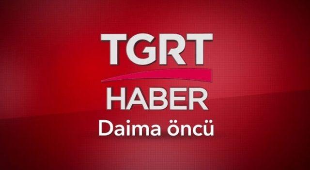 Türkiye'nin ekranı TGRT Haber